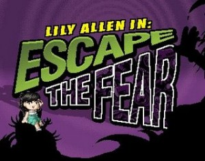 Lily Allen in 'Escape from the Fear'
