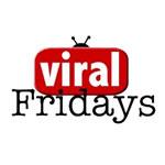 Viral Friday # 3